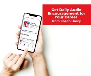 Get Daily Audio Encouragement from Coach Darcy