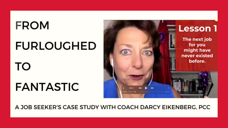Furloughed to Fantastic Job Seeker Case Study with Coach Darcy Red Cape Revolution