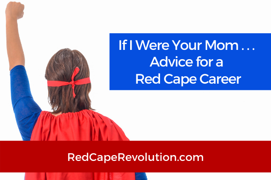 If I was your mom Red Cape Revolution-1